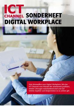 ICT CHANNEL Sonderheft Digital Workplace 2021 Digital
